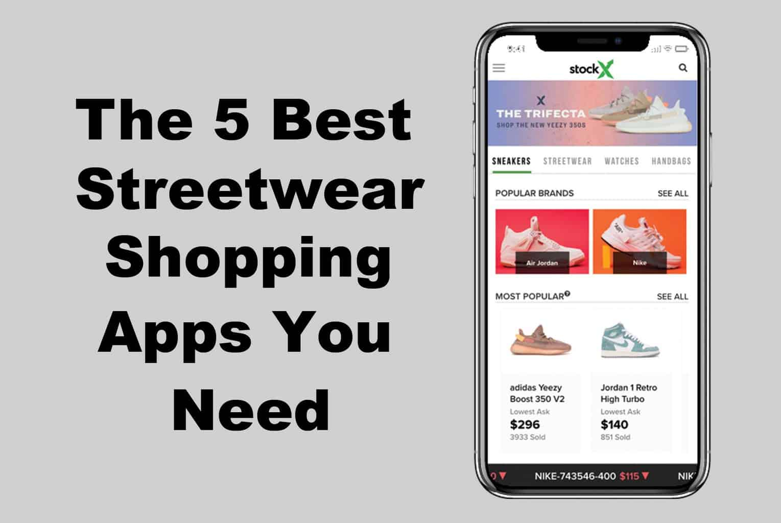 a96974d1 Top 5 Best Streetwear Shopping Apps You Need (Free)
